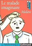 echange, troc Molière, Pierre Corneille - Le Malade imaginaire