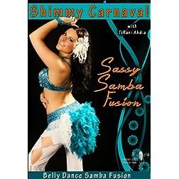 Shimmy Carnival: Sassy Samba Belly Dance Fusion