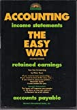Accounting: The Easy Way (Accounting the Easy Way, 2nd ed) (0812041879) by Eisen, Peter J.