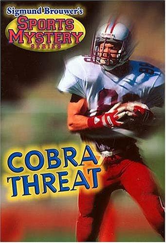 Cobra Threat (Sports Mystery Series)