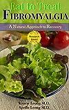 Eat to Treat Fibromyalgia (English Edition)