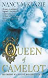 Queen of Camelot (1841491497) by McKenzie, Nancy