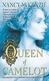 Queen of Camelot (1841491497) by McKenzie, Nancy