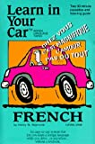 French: Level 1: Learn In Your Car