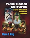 img - for Traditional Cultures: A Survey of Nonwestern Experience and Achievement book / textbook / text book