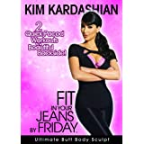 Kim Kardashian: Fit In Your Jeans by Friday: Ultimate Butt Body Sculpt ~ Kim Kardashian