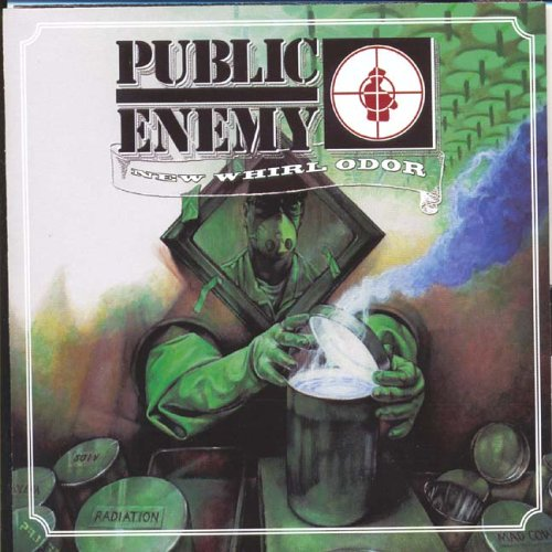 Public Enemy - New Whirl Odor (Advance) - Zortam Music