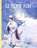 L'integrale Le moine fou, tome 2 : Poussire de vie (tomes 6  10)