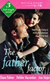 The Father Factor (Mills & Boon by Request) (026381131X) by Palmer, Diana