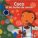 COCO ET LES BULLES DE SAVON (ET CD)