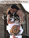 Cowboy Heat - Sweeter Version (Hell Yeah! Sweeter Version)