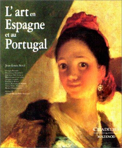 L'Art en Espagne et au Portugal
