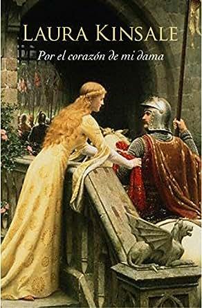 Por el corazón de mi dama (Corazones medievales 1) (Spanish Edition