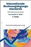 Internationale Rechnungslegungsstandards: IFRS/IAS Schritt für Schritt: IAS / IFRS schritt für Schritt - Joachim S. Tanski