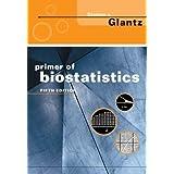 Primer of Biostatisticsby Stanton A. Glantz