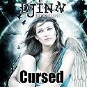 Djinn: Cursed Hörbuch von Erik Schubach Gesprochen von: Allyson Voller