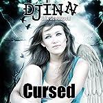 Djinn: Cursed: New Sentinels, Book 1   Erik Schubach
