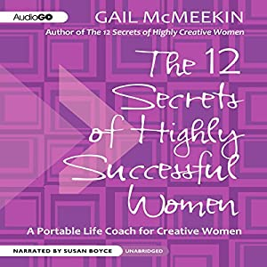 The 12 Secrets of Highly Successful Women Audiobook