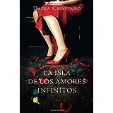 La isla de los amores infinitos (Vintage Espanol) (Spanish Edition) ~ Da�na Chaviano