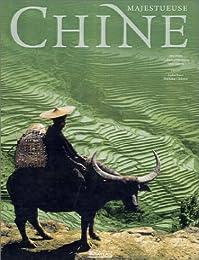 Majestueuse Chine