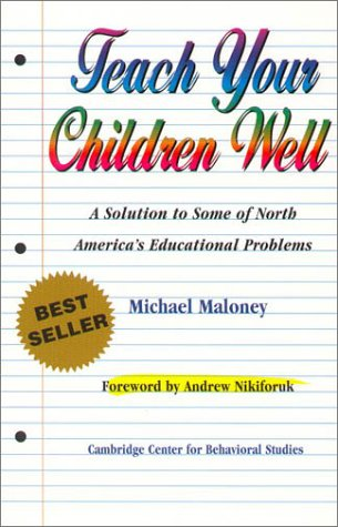 Teach Your Children Well: A Solution to Some of North America&#039;s Educational Problems