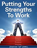 img - for Putting Your Strengths to Work book / textbook / text book