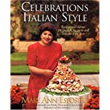 Celebrations Italian Style: Recipes and Menus for Special Occasions and Seasons of the Year Mary Ann Esposito, Tomie dePaola and Bill Truslow