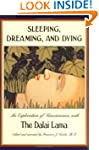 Sleeping, Dreaming, and Dying: An Exp...