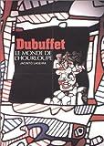echange, troc Jacinto Lageira - Dubuffet : Le Monde de l'Hourloupe