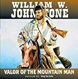 img - for Valor of the Mountain Man book / textbook / text book