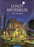 """Afficher """"La Nuit mystérieuse"""""""