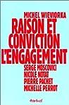 Raison et conviction: l'engagement