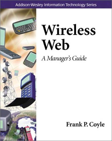 Wireless Web: A Manager's Guide