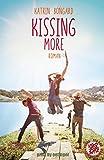 Kissing more: Roman (Kissing-Reihe 2)