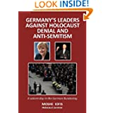 Germany's Leaders Against Holocaust Denial and Anti-Semitism: A Salient Day in the German Bundestag