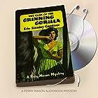The Case of the Grinning Gorilla: Perry Mason, Book 40 Hörbuch von Erle Stanley Gardner Gesprochen von: Alexander Cendese