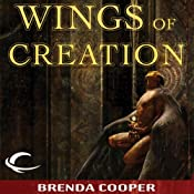 Wings of Creation: Silver Ship, Book 3 | [Brenda Cooper]
