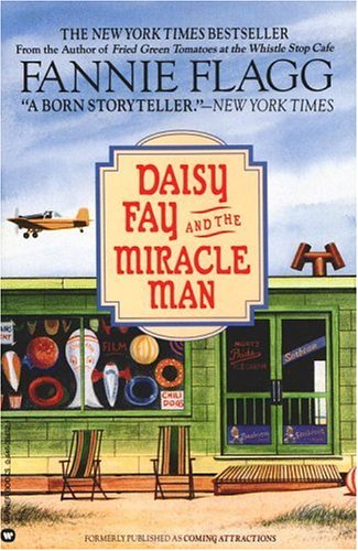 Daisy Fay and the Miracle Man, FANNIE FLAGG