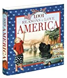 1,001 Reasons to Love America (1584793775) by Pedroli, Hubert