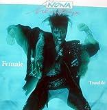 Female trouble (1987)