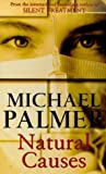 Natural Causes (0099727110) by Palmer, Michael