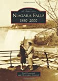 Niagara Falls: 1850-2000 (Images of America (Arcadia Publishing))