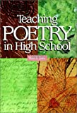 Teaching Poetry in High School (0814152899) by Albert B. Somers
