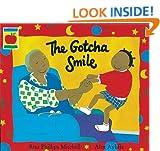 The Gotcha Smile (Orchard picturebooks)