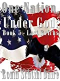img - for One Nation, Under God: Book 5 - Last Reichs (Josef and Blair Series) book / textbook / text book