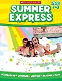 img - for Summer Express Between Seventh and Eighth Grade by Scholastic (2011-05-01) book / textbook / text book