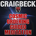 Cosmic Ordering Guided Meditation: Pineal Gland Activation | Craig Beck