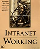 Intranet Working (1562056212) by Eckel, George