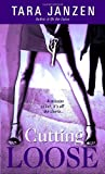 Cutting Loose (Steele Street)