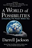 A World of Possibilities: Unleashing the Power Within You (1425954774) by Darrell Jackson